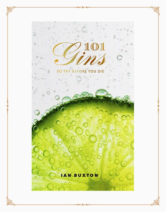 101 Gins: To Try Before You Die