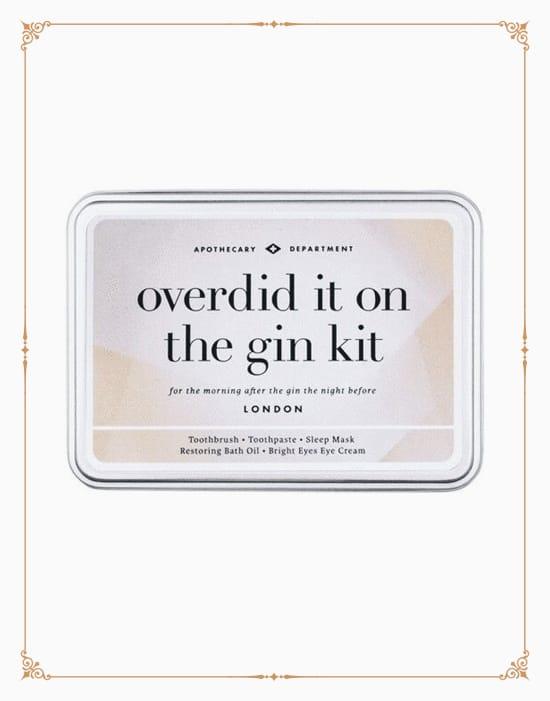 Overdid It On The Gin Kit